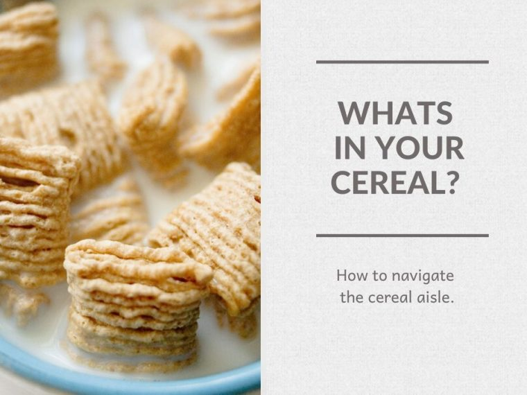 Dangers Lurking in the Cereal Aisle