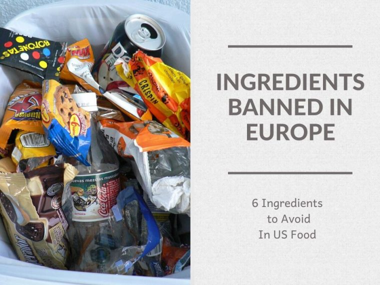 Ingredients Banned in Europe